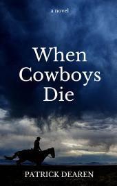 When Cowboys Die