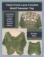 Twist-front Lace Crochet Motif Sweater Top: A Seamless Create-as-you-go Modern 'Granny Square' Pattern.