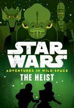 Star Wars Adventures in Wild Space: The Heist