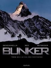 Bunker - tome 5 - Le mal des montagnes