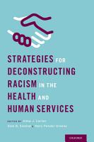 Strategies for Deconstructing Racism in the Health and Human Services PDF