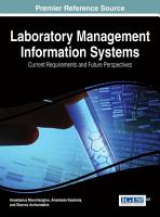 Laboratory Management Information Systems  Current Requirements and Future Perspectives PDF