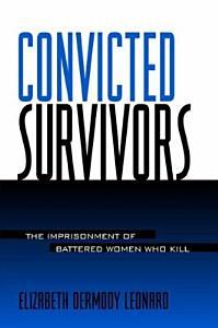 Convicted Survivors Book