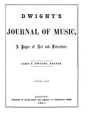 Dwight's Journal of Music, a Paper of Art and Literature: Volumes 17-18
