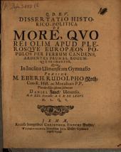 Dissertatio historico-politica de more, quo rei olim apud plerosque europaeos populos per ferrum candens ... probabantur