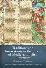 Traditions and Innovations in the Study of Medieval English Literature