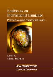 English as an International Language: Perspectives and Pedagogical Issues