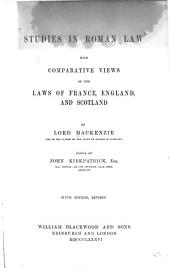 Studies in Roman Law: With Comparative Views of the Laws of France, England, and Scotland