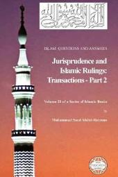 Islam: Questions and Answers - Jurisprudence and Islamic Rulings, Part 2