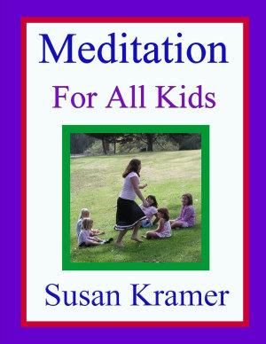 Meditation for All Kids PDF