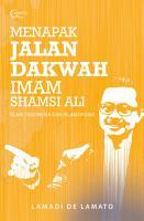 Menapak Jalan Dakwah Imam Shamsi Ali  Islam  Indonesia  dan Islamofobia PDF