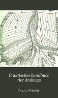 Praktisches handbuch der drainage PDF