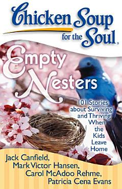 Chicken Soup for the Soul  Empty Nesters PDF
