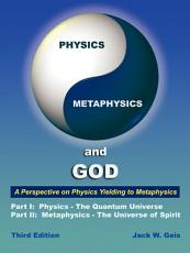 Physics, Metaphysics, and God
