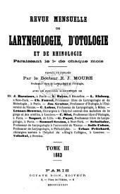 Revue mensuelle de laryngologie, d'otologie et de rhinologie: Volume3