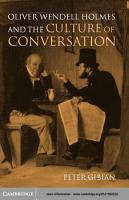 Oliver Wendell Holmes and the Culture of Conversation PDF