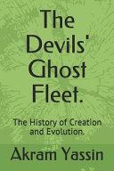 The Devils' Ghost Fleet.