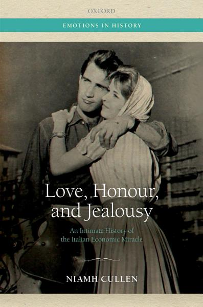 Love, Honour, and Jealousy