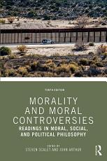 Morality and Moral Controversies PDF