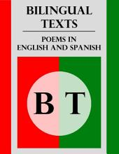 Bilingual Texts: Poems In English and Spanish
