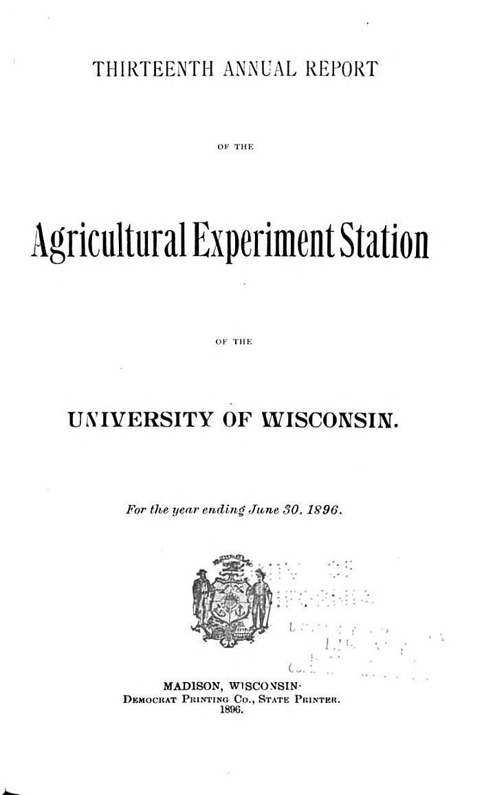 Annual Report of the Agricultural Experiment Station of the University of Wisconsin for the Year ...