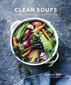 Clean Soups Book