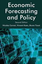 Economic Forecasting and Policy: Edition 2