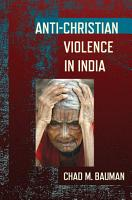 Anti Christian Violence in India PDF