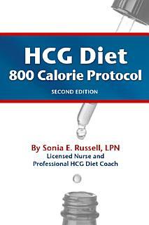 Hcg Diet 800 Calorie Protocol Second Edition Book