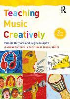Teaching Music Creatively PDF