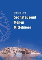 Sechstausend Meilen Mittelmeer PDF