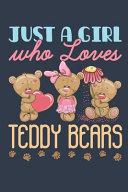 Just a Girl Who Loves Teddy Bears
