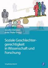 Soziale Geschlechtergerechtigkeit in Wissenschaft und Forschung PDF