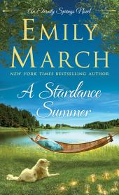 A Stardance Summer: An Eternity Springs Novel