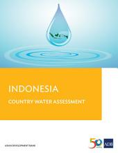 Indonesia: Country Water Assessment