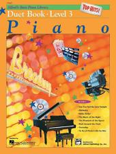 Alfred's Basic Piano Course: Top Hits! Duet Book 3