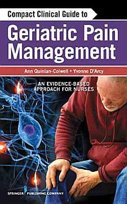 Compact Clinical Guide to Geriatric Pain Management PDF