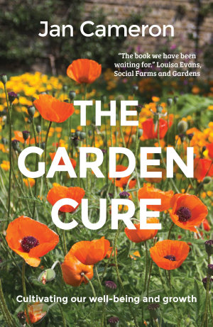 The Garden Cure