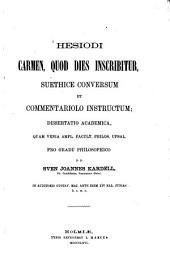 Carmen, quod dies inscribitur, suethice conversum et [latino] commentariolo instructum; Dissertatio academica quam ... proponit Sven Joa. Kardell