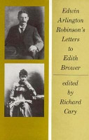 Edwin Arlington Robinson s Letters to Edith Brower PDF