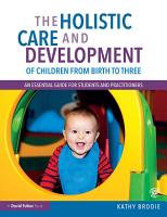 The Holistic Care and Development of Children from Birth to Three PDF