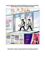 Service Quality and Customer Satisfaction in Private and Public Sector Banks in Kerala: A Comparative Study