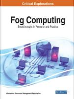 Fog Computing  Breakthroughs in Research and Practice PDF
