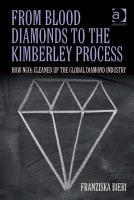 From Blood Diamonds to the Kimberley Process PDF