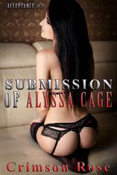 Submission of Alyssa Cage