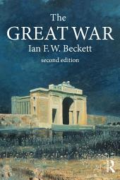 The Great War: 1914-1918, Edition 2