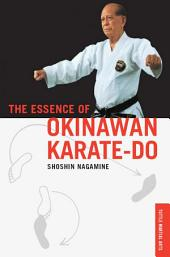 The Essence of Okinawan Karate-Do