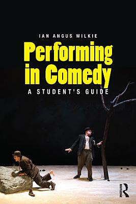 Performing in Comedy PDF