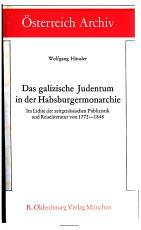 Das galizische Judentum in der Habsburgermonarchie PDF