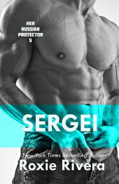 Sergei (Her Russian Protector #5)